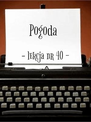 40 Lekcja pogoda po rosyjsku