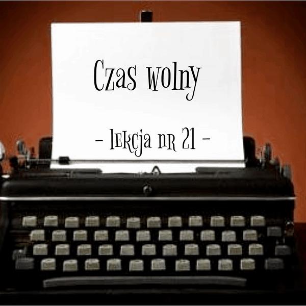 21 Lekcja czas wolny po rosyjsku