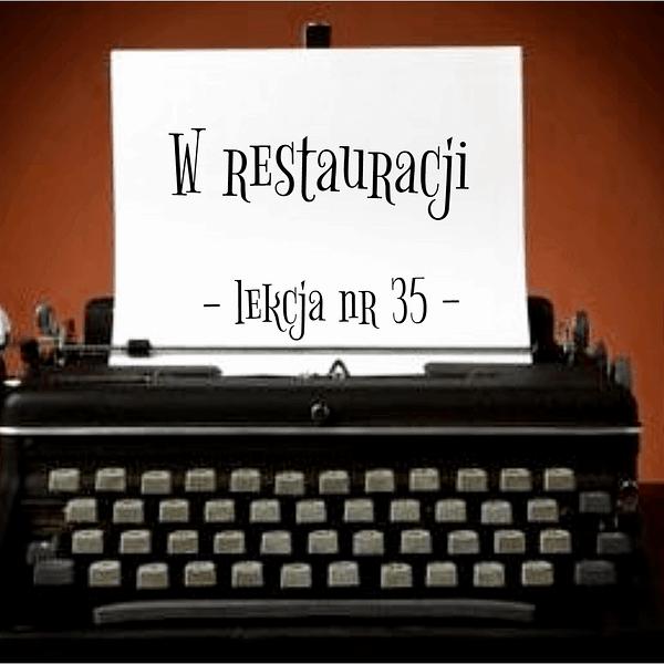 35 Lekcja w restauracji po rosyjsku