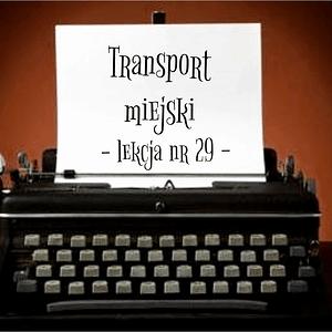 29 Lekcja transport miejski po rosyjsku