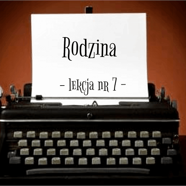 7 Lekcja rodzina po rosyjsku