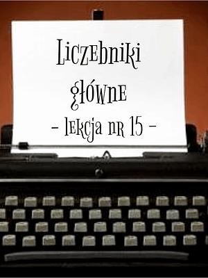 15 Lekcja liczebniki główne po rosyjsku