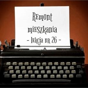 26 Lekcja remont mieszkania po rosyjsku