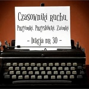 30 Lekcja Przyimki. Przysłówki. Zaimki po rosyjsku
