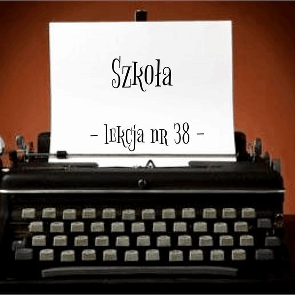 38 Lekcja Szkoła po rosyjsku