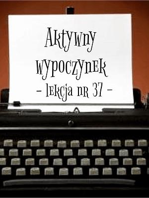 37 Lekcja aktywny wypoczynek po rosyjsku