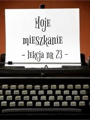 23 Lekcja moje mieszkanie po rosyjsku