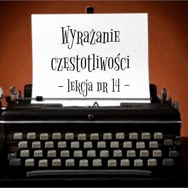 14 Lekcja wyrażanie częstotliwości po rosyjsku